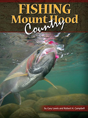 Fishing mount hood country outer escape for Oregon free fishing day 2017